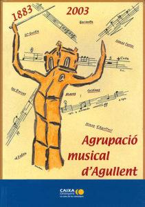 Agrupació musical d´Agullent, 1883-2003