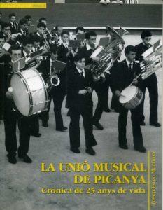 La Unió Musical de Picanya : crónica de 25 anys de vida